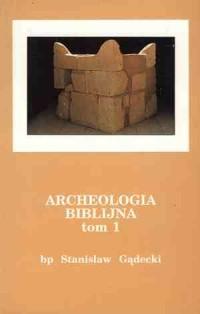 Archeologia biblijna. Tom 1-2 - okładka książki