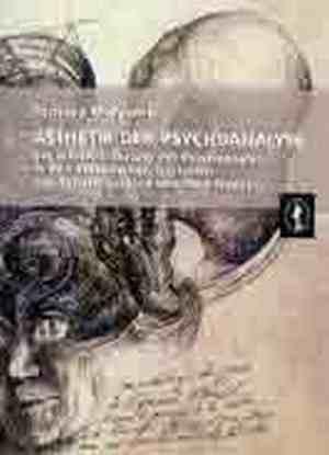 Ästhetik der Psychoanalyse. Die - okładka książki