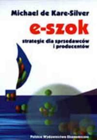 e-szok. Rewolucja elektroniczna w handlu - okładka książki