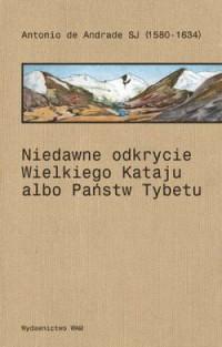 Niedawne odkrycie wielkiego Kataju - okładka książki