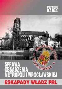 Sprawa obsadzenia metropolii wrocławskiej - okładka książki