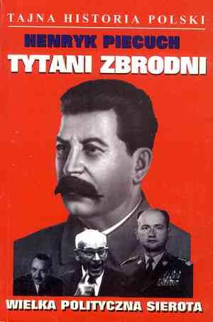 Tytani zbrodni. Wielka polityczna - okładka książki