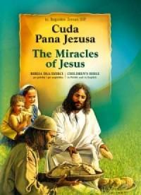 Cuda Pana Jezusa. Biblia dla dzieci po polsku i po angielsku - okładka książki