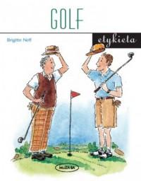 Golf. Etykieta - okładka książki