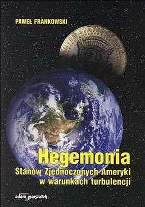 Hegemonia Stanów Zjednoczonych - okładka książki