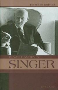 Isaac Bashevis Singer - Florence Noiville - okładka książki