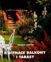Kwitnące balkony i tarasy - okładka książki