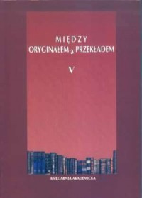 Między oryginałem a przekładem V. Na początku był przekład - okładka książki