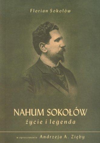 Nahum Sokołów. Życie i legenda - okładka książki