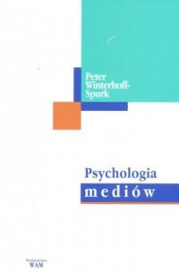 Psychologia mediów - Peter Winterhoff-Spurk - okładka książki