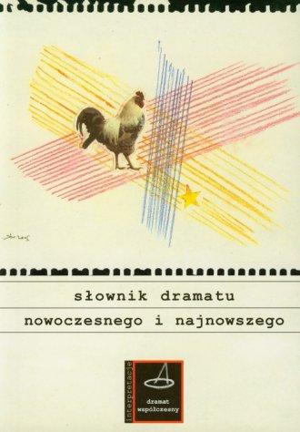 Słownik dramatu nowoczesnego i - okładka książki