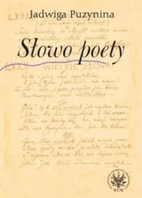 Słowo poety - Jadwiga Puzynina - okładka książki