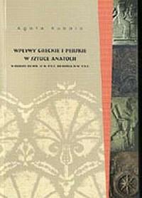 Wpływy greckie i perskie w sztuce Anatolii - okładka książki