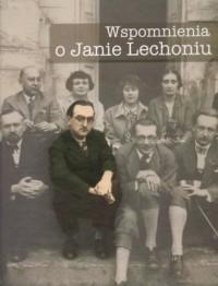 Wspomnienia o Janie Lechoniu - Paweł Kądziela - okładka książki