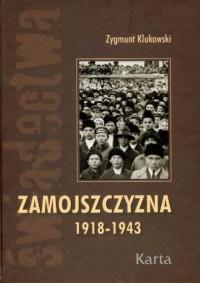 Zamojszczyzna 1918-1943. Tom 1 - okładka książki