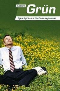 Życie i praca - duchowe wyzwanie - okładka książki