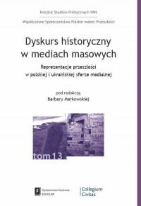 Dyskurs historyczny w mediach masowych. - okładka książki