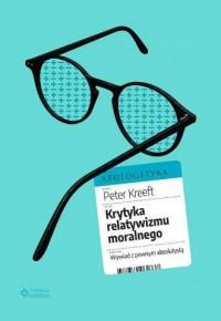 Krytyka relatywizmu moralnego - okładka książki