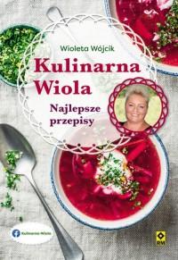 Kulinarna Wiola. Najlepsze przepisy - okładka książki