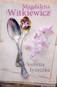Srebrna łyżeczka - okładka książki