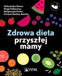 Zdrowa dieta przyszłej mamy - okładka książki