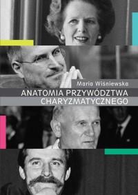 Anatomia przywództwa charyzmatycznego - okładka książki