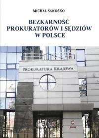 Bezkarność prokuratorów i sędziów - okładka książki
