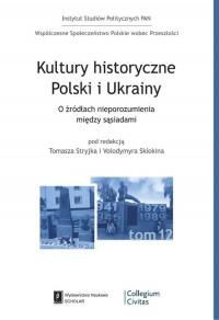 Kultury historyczne Polski i Ukrainy. - okładka książki