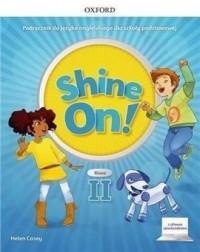 Shine On!2 Podręcznik z cyfrowym - okładka podręcznika