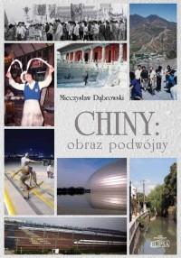 Chiny: obraz podwójny - okładka książki