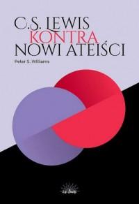 C.S. Lewis kontra nowi ateiści - okładka książki