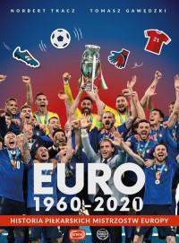 Euro 1960-2020. Historia piłkarskich - okładka książki