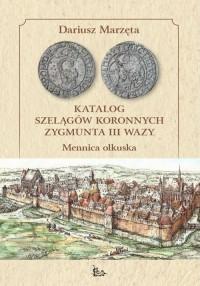 Katalog szelągów koronnych Zygmunta - okładka książki