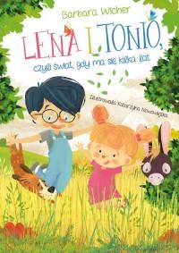 Lena i Tonio czyli świat gdy ma - okładka książki