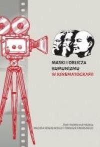 Maski i oblicza komunizmu w kinematografii - okładka książki