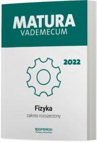 Matura 2022. Fizyka. Vademecum. - okładka podręcznika