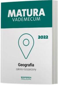 Matura 2022. Geografia. Vademecum. - okładka podręcznika