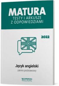 Matura 2022. Język angielski. Testy - okładka podręcznika