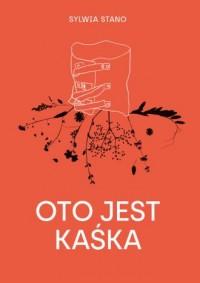 Oto jest Kaśka - okładka książki
