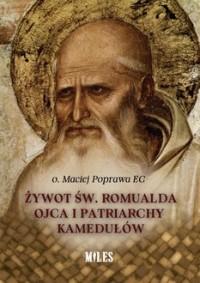 Żywot św. Romualda Ojca i Patriarchy - okładka książki