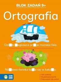 Blok zadań 9+ Ortografia - okładka podręcznika