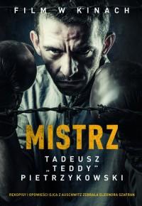 Mistrz. Tadeusz Teddy Pietrzykowski - okładka książki