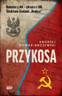 Przykosa. Bohater z AK - zdrajca - okładka książki