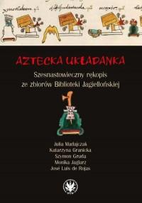 Aztecka układanka. Szesnastowieczny - okładka książki
