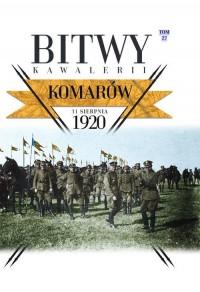 Bitwy Kawalerii Tom 27. Komarów - okładka książki