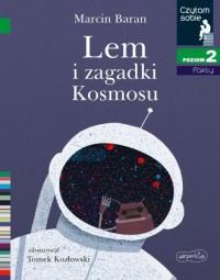 Czytam sobie. Lem i zagadki Kosmosu. - okładka książki