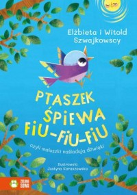 Ptaszek śpiewa fiu-fiu-fiu czyli - okładka książki