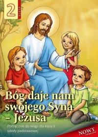 Religia SP 2. Podręcznik. Bóg daje - okładka podręcznika