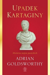 Upadek Kartaginy Historia wojen - okładka książki