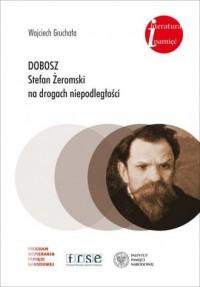 Dobosz Stefan Żeromski na drogach - okładka książki
